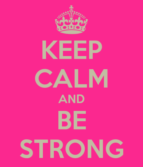keep-calm-and-be-strong